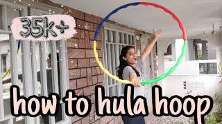 How To Learn Hula Hoop | 3 Day Challenge  | How To Waist Hoop | Effective Lockdown | Hula Hoop