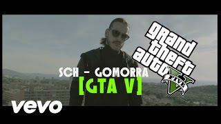 [GTA V] SCH   Gomorra Sur GTA V !