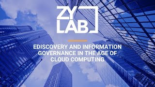 Webinar - eDiscovery and Information Governance in the Age of Cloud Computi