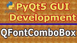 PyQt5 GUI Development Creating QFontComboBox
