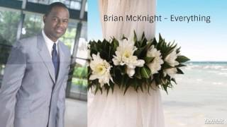 Brian McKnight - Everything  (Wedding Song)