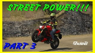 RIDE 2 PS4 gameplay Part 3 | STREET POWER!!! | FULL GAME