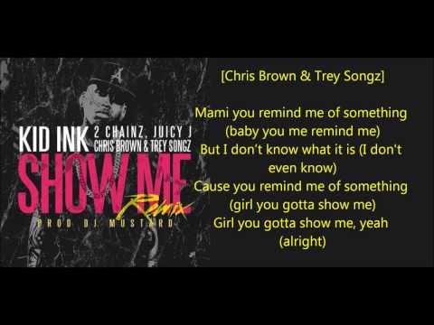Show Me Remix Lyrics Kid Ink  Chainz