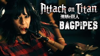 Attack On Titan Opening - GUREN NO YUMIYA + SHINZOU WO SASAGEYO ( Bagpipe Cover)