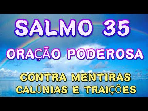 Salmo 35 - Orao Poderosa Contra Mentiras Calnias e Traies