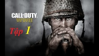 Call of Duty WWII Tập 1: Đổ bộ Normandy (D-Day)