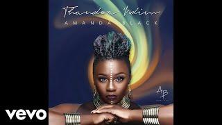 Amanda Black   Thandwa Ndim (Audio)