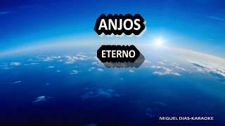 ANJOS ETERNO (Karaoke) Versão