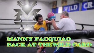 Manny Pacquiao First Day Back at Wild Card Boxing Club in Los Angeles