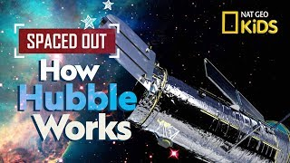 How Hubble Works | Spaced Out