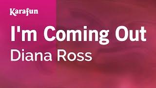 Karaoke I'm Coming Out - Diana Ross *