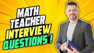 MATH TEACHER Interview Questions & Answers! (How to PASS a Maths Teacher Job Interview!)