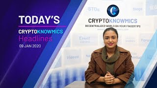cryptoknowmics-daily-dose-of-crypto-updates-9-jan-2020