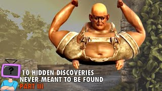 10 Game Discoveries Never Meant to Be Found - Part III
