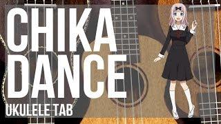 Kei Shirogane  - (Kaguya sama: Love Is War) - EASY Ukulele Tab: How to play Chika Dance (Kaguya sama) by Kei Haneoka