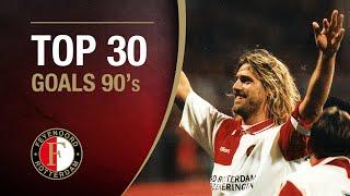 TOP 30 GOALS 90's | #FeyenoordThuis