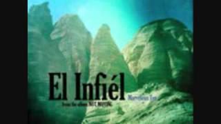 """""""El Infiél"""" - Marvelous Toy"""