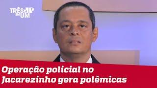 Jorge Serrão: Brasil está em situação de pré-guerra civil