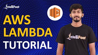 AWS Lambda | What is AWS Lambda | AWS Lambda Tutorial for Beginners | Intellipaat