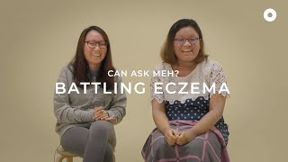 Battling Eczema | Can Ask Meh?