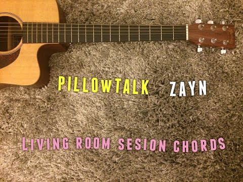 Pillowtalk ZAYN acoustic guitar chords tutorial