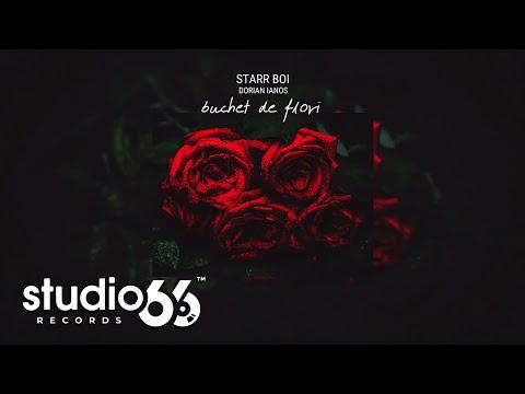 Starr Boi & Dorian Ianos – Buchet de flori Video