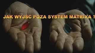Jak wyjść poza system matrixa? Wstęp do fizyki kwantowej Mieczysław Bielak