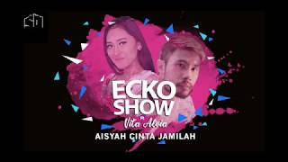 Gambar cover ECKO SHOW Ft VITA ALVIA - AISYAH CINTA JAMILAH (OFFICIAL LYRIC VIDEO)