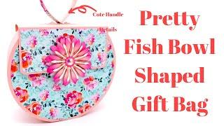 Fish Bowl Shaped Gift Bag