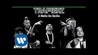 TRAPPERZ - A Mafia Da Sicilia (Official Lyric Video)