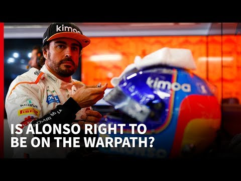 Is Alonso right to be on the warpath?