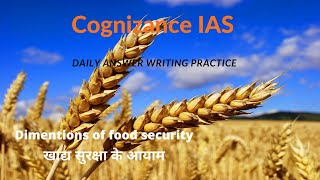 Current Affairs(15th Jun) || DIMENSIONS OF FOOD SECURITY || Answer Writing Practice for UPSC|IAS|PSC