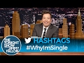 Download Youtube: Hashtags: #WhyImSingle