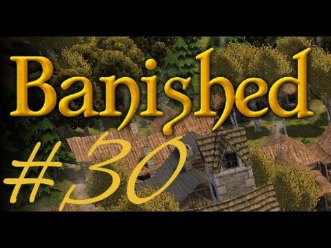 BANISHED #30 - I Herz Tunnel ★Let's Play★