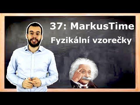 37. MarkusTime: Fyzikální vzorečky
