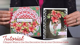 3 Elegant Ways to Use One Decorative Die on your Christmas Cards