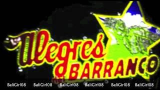 Que Chulada De Maiz Prieto ~ Los Alegres del Barranco