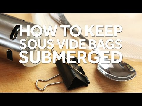 How to Keep A Sous Vide Bag Submerged