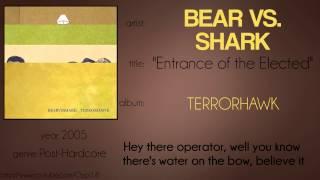 Bear vs. Shark - Entrance of the Elected (synced lyrics)