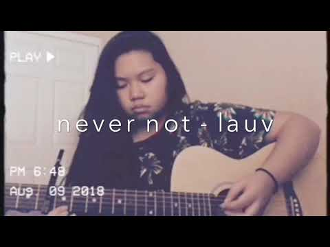 Never Not - Lauv (nirayah Cover)