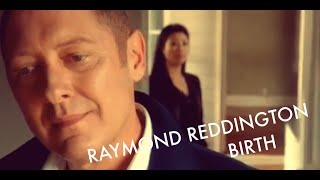 "Raymond Reddington ""Birth"" (extraits s3 inclus)"