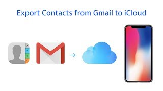 How to Export contacts from gmail to iCloud easy and fast method