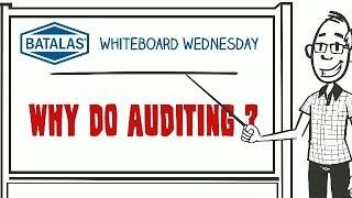 Batalas - Why do auditing?