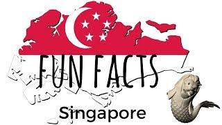 8  FUN FACTS ABOUT SINGAPORE | A  Collaboration Video