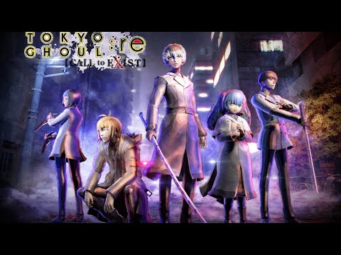 MenToes Streams: Tokyo Ghoul Re: Call to Exist (Just vibin Pt. 2)