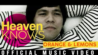 Orange & Lemons - Heaven Knows (This Angel Has Flown) (Official Music Video)