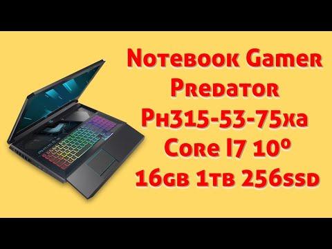 Notebook Gamer Predator Acer Ph315 53 75xa i7 16gb 1tb 256ssd placa de vdeo rtx 2070