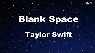 Blank Space – Taylor Swift Karaoke【With Guide Melody】