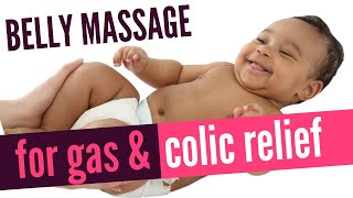 Baby Belly Massage for Gas & Colic Relief