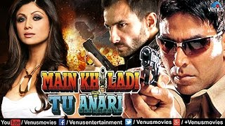 Main Khiladi Tu Anari  Hindi Movies 2016 Full Movie  Akshay Kumar Movies  Latest Bollywood Movies